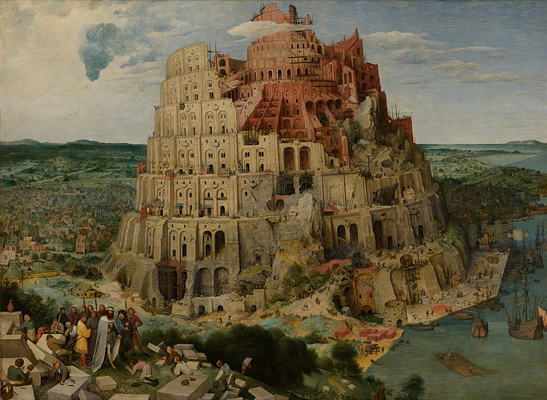 800px-Pieter_Bruegel_the_Elder_-_The_Tower_of_Babel_(Vienna)_-_Google_Art_Project.jpg